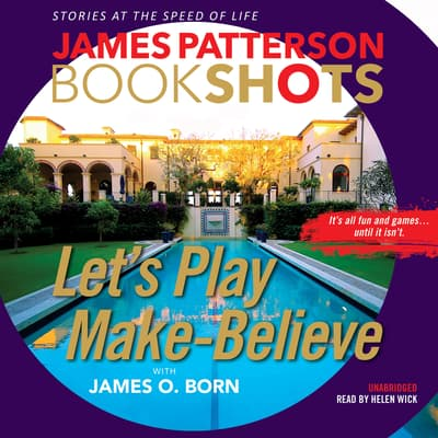 Let's Play Make-Believe by James Patterson audiobook