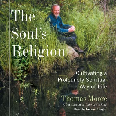 The Soul's Religion by Thomas Moore audiobook
