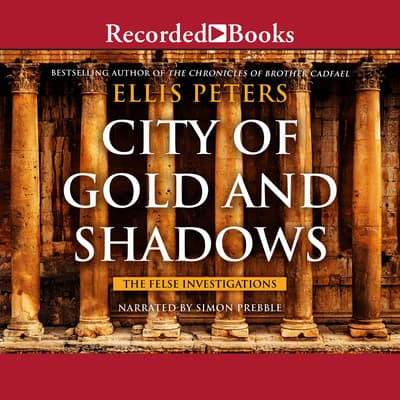 City of Gold and Shadows by Ellis Peters audiobook