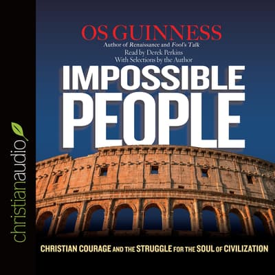 Impossible People by Os Guinness audiobook
