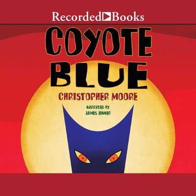 Coyote Blue by Christopher Moore audiobook