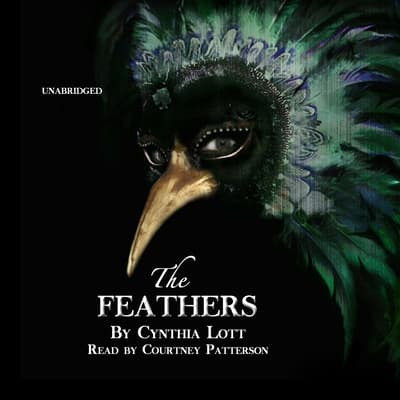 The Feathers by Cynthia Lott audiobook