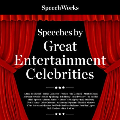 Speeches by Great Entertainment Celebrities by SpeechWorks audiobook