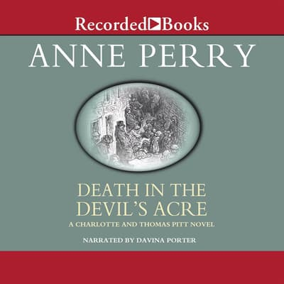 Death in the Devil's Acre by Anne Perry audiobook