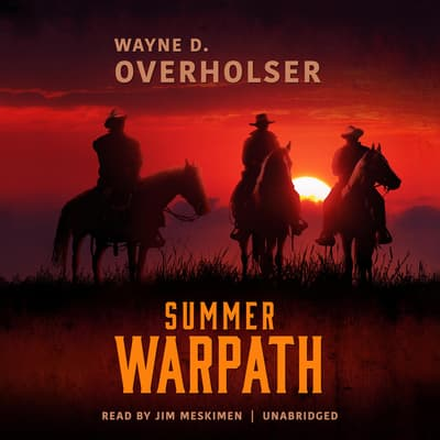 Summer Warpath  by Wayne D. Overholser audiobook