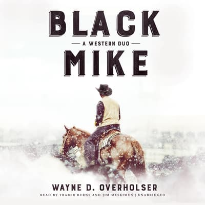 Black Mike by Wayne D. Overholser audiobook