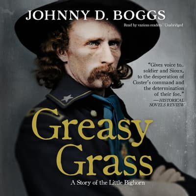 Greasy Grass by Johnny D. Boggs audiobook