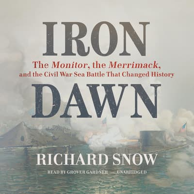 Iron Dawn by Richard Snow audiobook