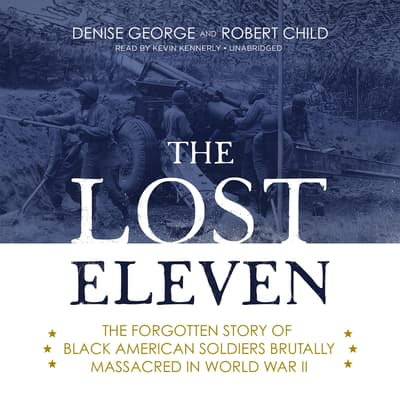 The Lost Eleven by Denise George audiobook