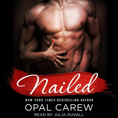 Nailed by Opal Carew audiobook