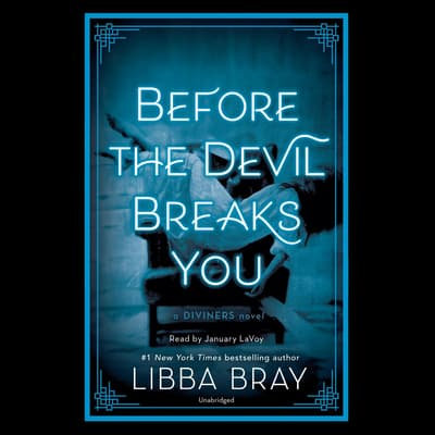 Before the Devil Breaks You by Libba Bray audiobook