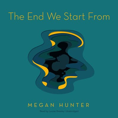 The End We Start From by Megan Hunter audiobook