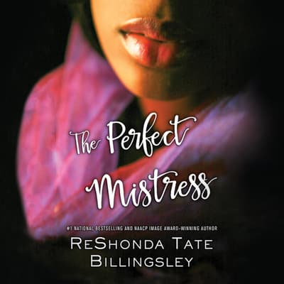 The Perfect Mistress by ReShonda Tate Billingsley audiobook
