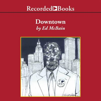 Downtown by Ed McBain audiobook
