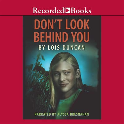 Don't Look Behind You by Lois Duncan audiobook