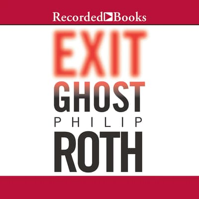 Exit Ghost by Philip Roth audiobook