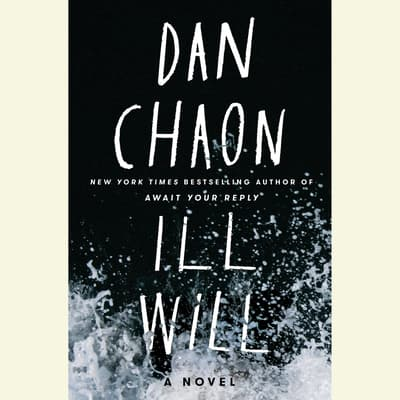 Ill Will by Dan Chaon audiobook