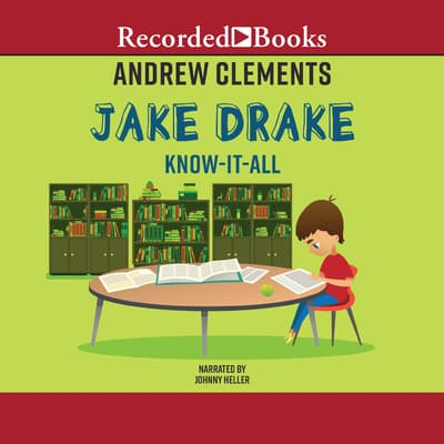 Jake Drake, Know-It-All by Andrew Clements audiobook