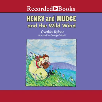 Henry and Mudge and the Wild Wind by Cynthia Rylant audiobook