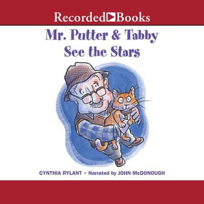 Mr. Putter & Tabby See the Stars by Cynthia Rylant audiobook