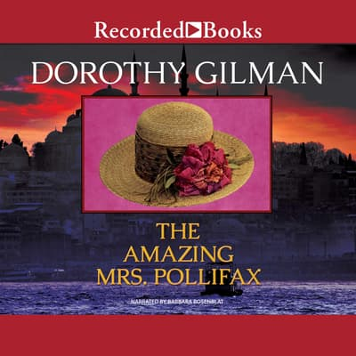 The Amazing Mrs. Pollifax by Dorothy Gilman audiobook