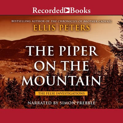 The Piper on the Mountain by Ellis Peters audiobook