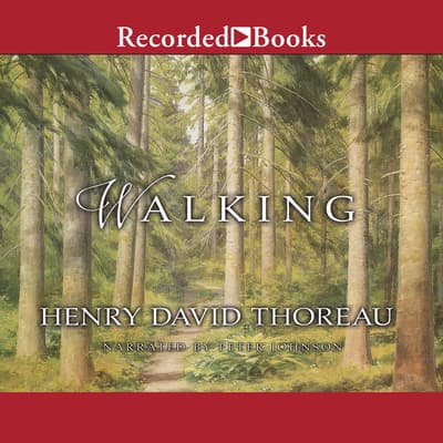 Walking by Henry David Thoreau audiobook