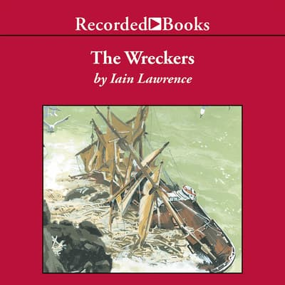 The Wreckers by Iain Lawrence audiobook