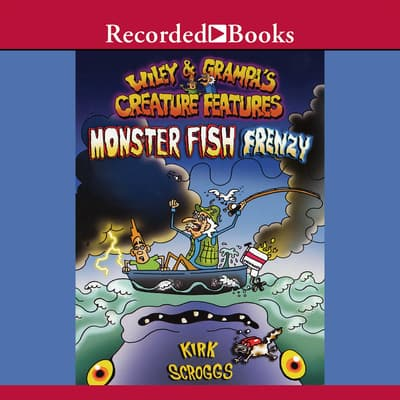 Monster Fish Frenzy by Kirk Scroggs audiobook
