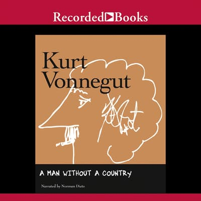 Man Without a Country by Kurt Vonnegut audiobook