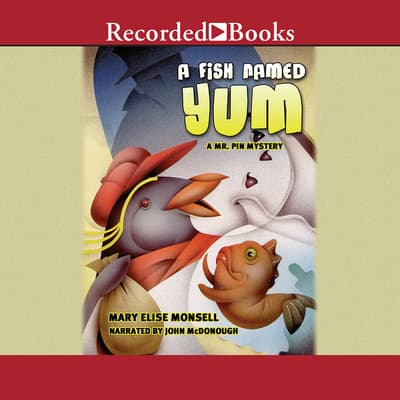 A Fish Named Yum by Mary Elise Monsell audiobook