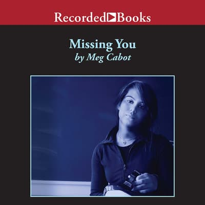 Missing You by Meg Cabot audiobook