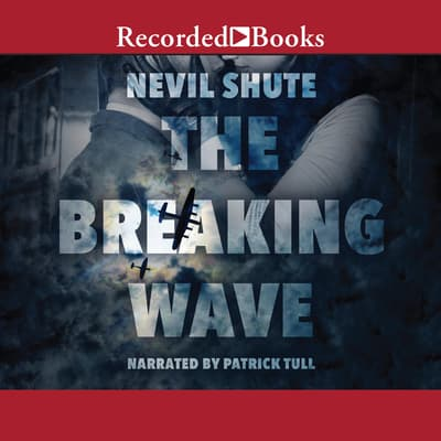 The Breaking Wave by Nevil Shute audiobook