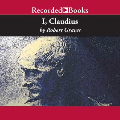 I, Claudius by Robert Graves audiobook