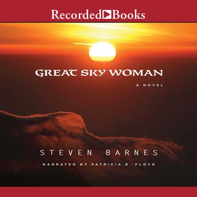 Great Sky Woman by Steven Barnes audiobook