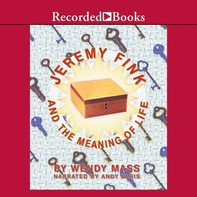 Jeremy Fink and the Meaning of Life by Wendy Mass audiobook