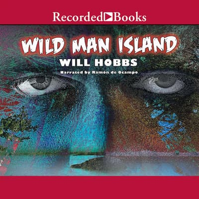 Wild Man Island by Will Hobbs audiobook