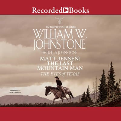 The Eyes of Texas by William W. Johnstone audiobook