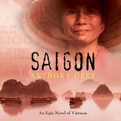Saigon by Anthony Grey audiobook
