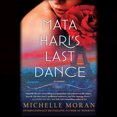 Mata Hari's Last Dance by Michelle Moran audiobook