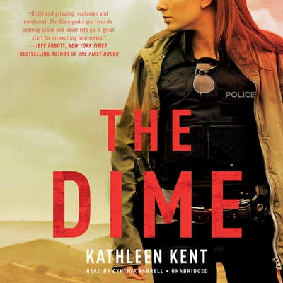 The Dime by Kathleen Kent audiobook