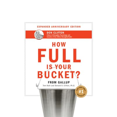 How Full Is Your Bucket? Anniversary Edition by Tom Rath audiobook