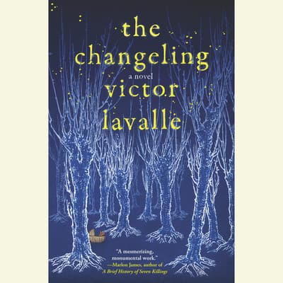 The Changeling by Victor LaValle audiobook