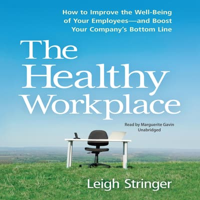 The Healthy Workplace by Leigh Stringer audiobook