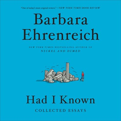 Had I Known by Barbara Ehrenreich audiobook