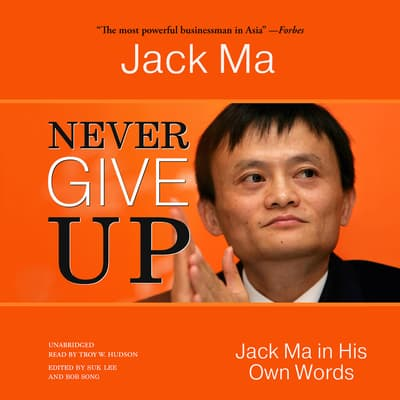 Never Give Up by Jack Ma audiobook
