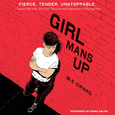 Girl Mans Up by M-E Girard audiobook