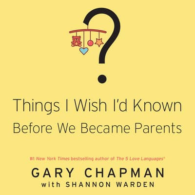 Things I Wish I'd Known Before We Became Parents by Shannon Warden audiobook