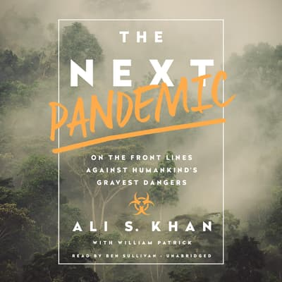 The Next Pandemic by Ali S. Khan audiobook