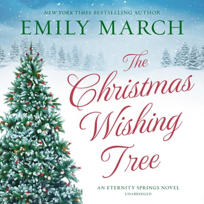 The Christmas Wishing Tree by Emily March audiobook